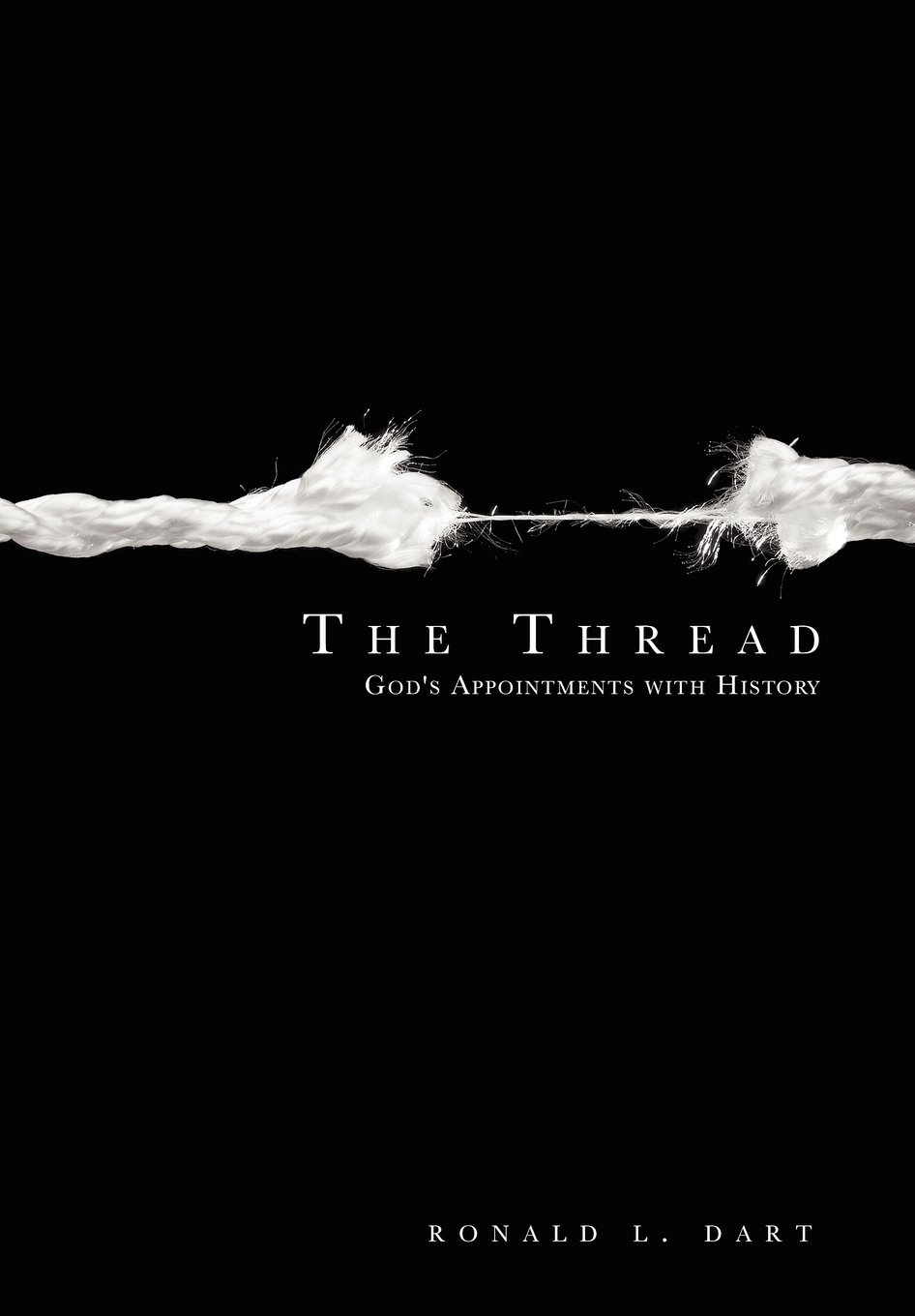 The Thread: God's Appointments with History